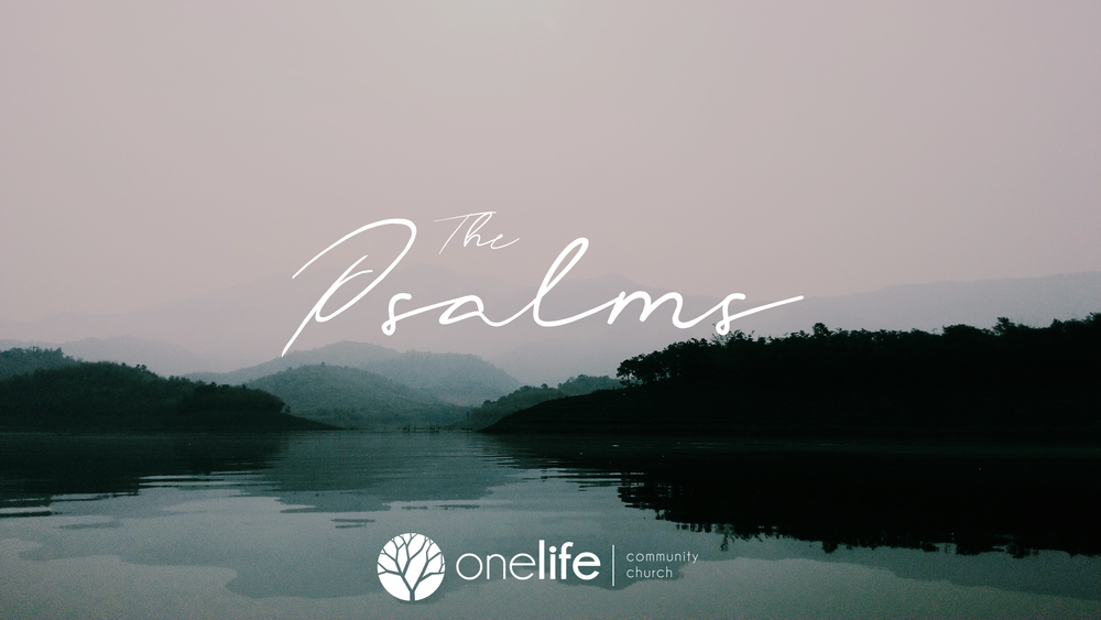 The Psalms - Eight week series on the book of Psalms