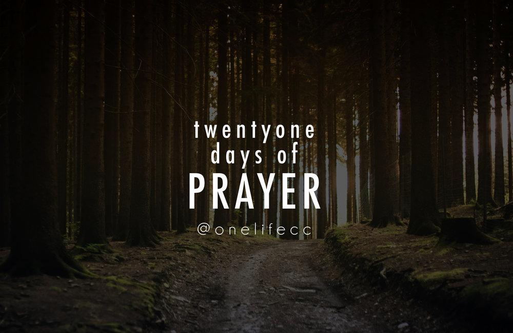 twenty-one days of prayer - July 2018 twenty-one days of prayer series!