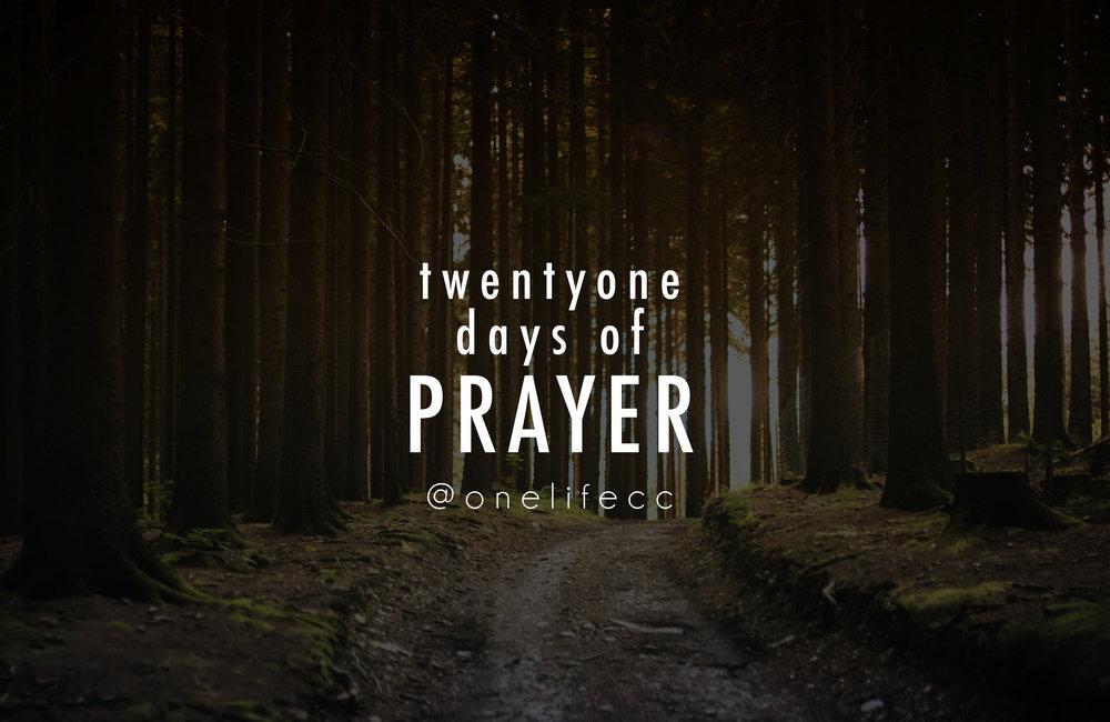 twenty-one days of prayer - July 2018 twenty-one days of prayer series!