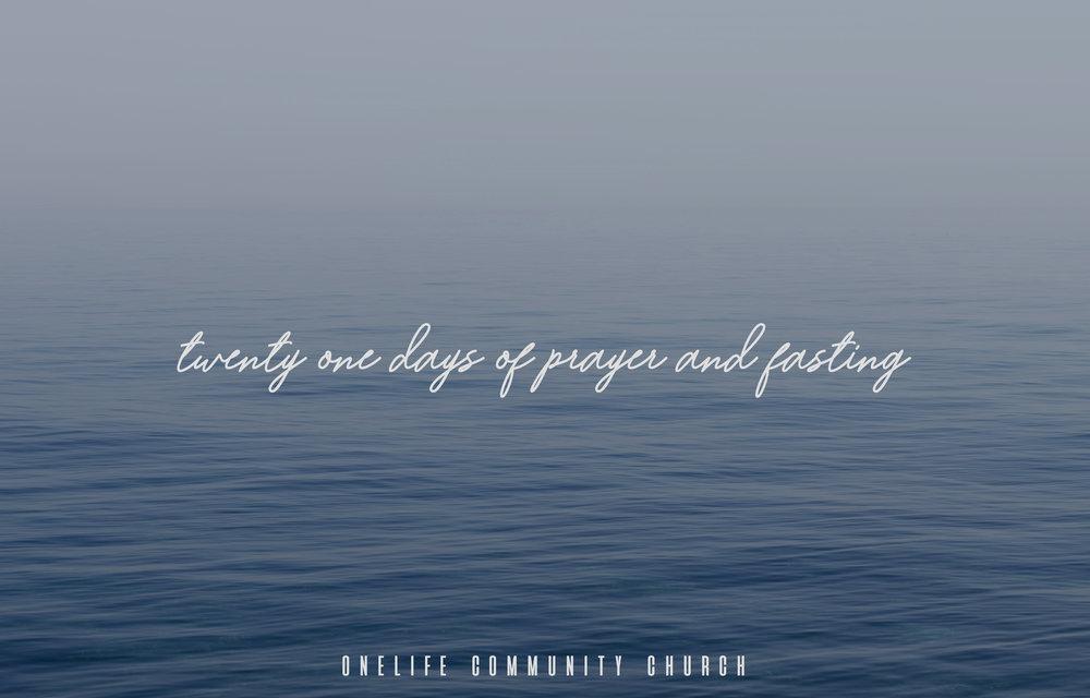 Twenty-one days of prayer & fasting - Kicking off 2019 with our annual series 'Twenty-One days of Prayer & Fasting'!