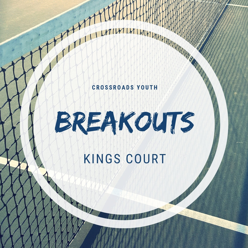 Breakouts- King's Court- Feb 28.jpg