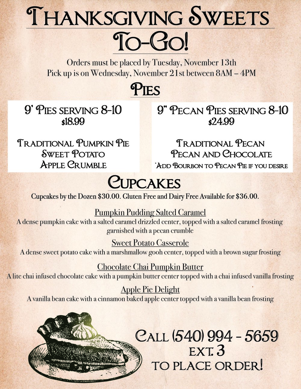 Place your Thanksgiving Dessert Orders Now!  - Call (540) 994 - 5659 ext 3