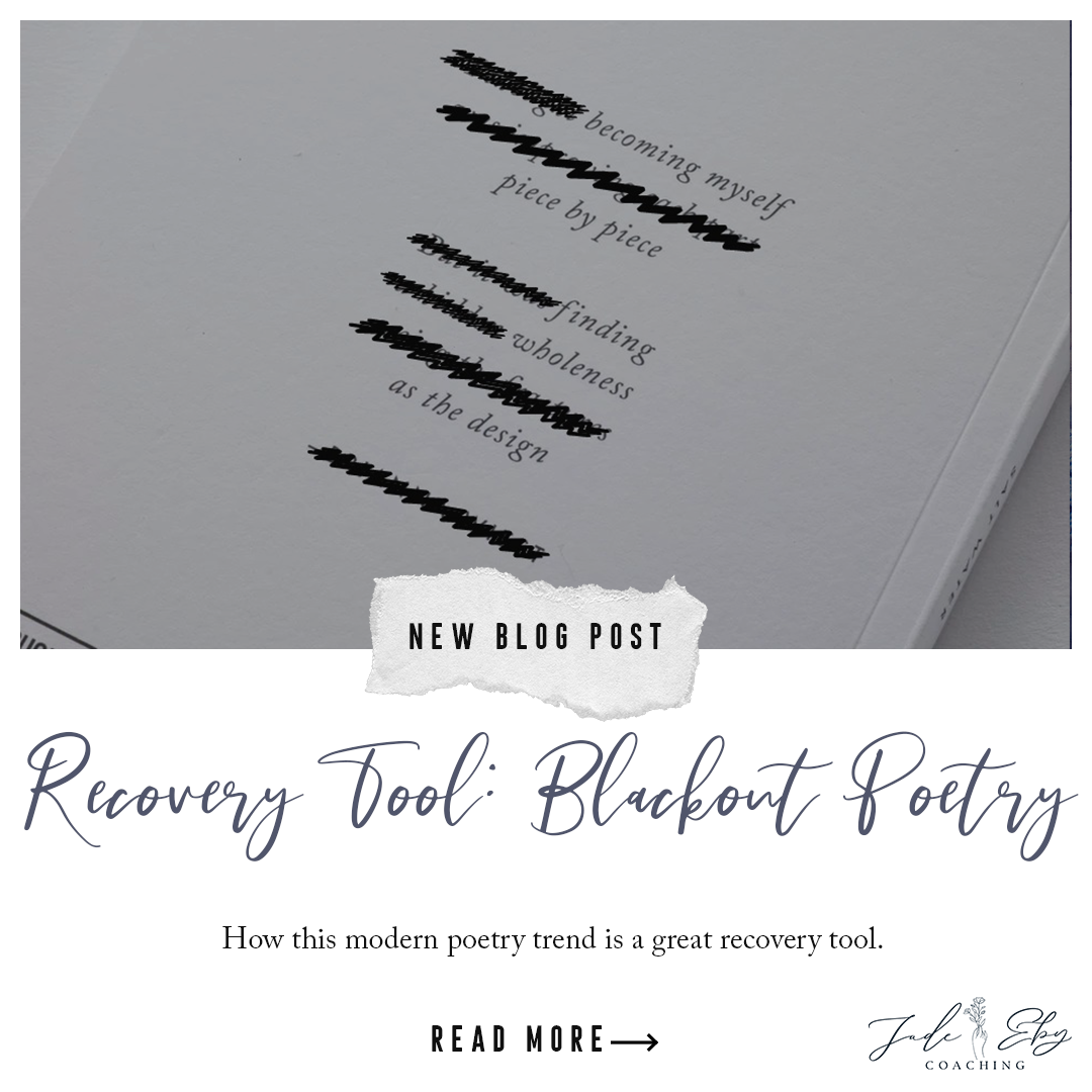 Recovery Tool: Blackout Poetry — Jade Eby Coaching