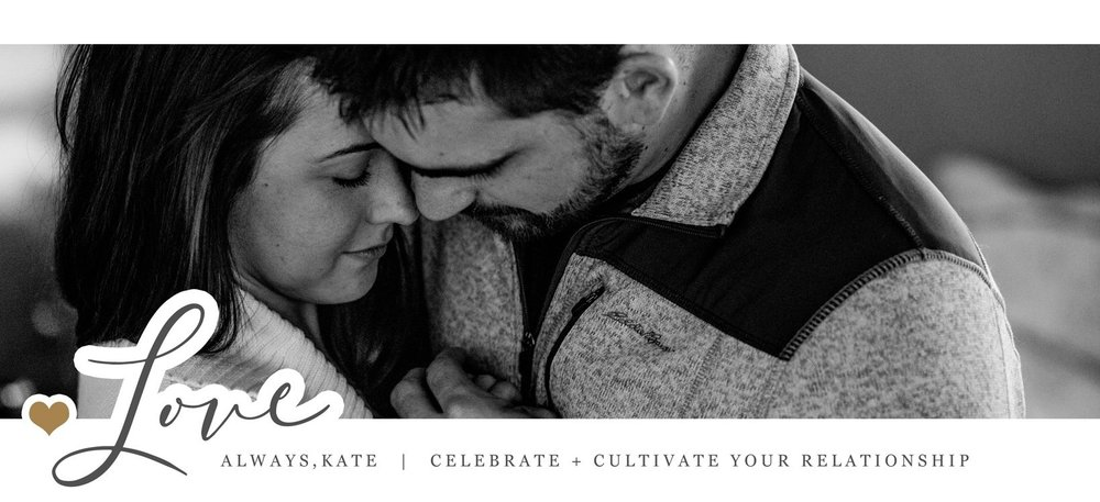Love Always, Kate | Celebrate + Cultivate Your Relationship  is committed to celebrating, cultivating, and spreading love.  Love is messy, it's beautiful, and it's the greatest gift we can give and receive. Finding true love is an awe-inspiring phenomenon. Knowing that your love story is meant to be unique and imperfectly perfect can be such a relief and inspiration. Click the button below to join my online community to converse with others on how to strengthen your relationships and cultivate more love in your life ♡
