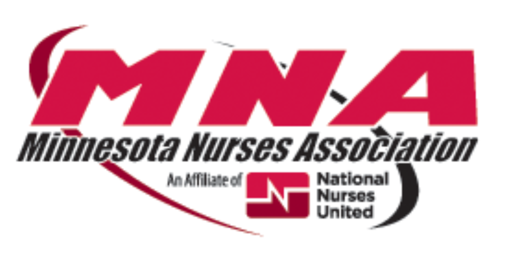 Minnesota Nurses Association Endorsement - MNA empowers members to use their collective strength, knowledge, and experience to advance and enhance safe and professional nursing practice, nursing leadership, and community health and well-being, including access to quality healthcare for all.https://mnnurses.org/