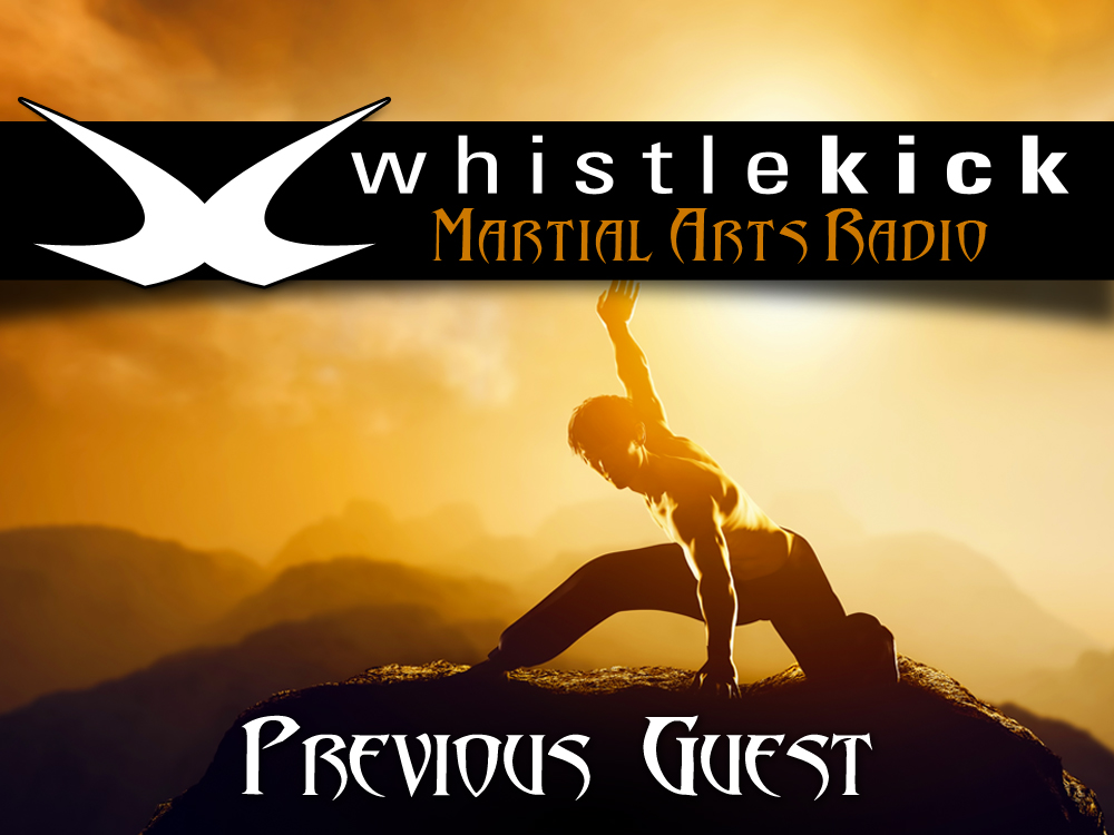 For more amazing martial insight from the world's foremost practitioners please visit and subscribe to: http://www.whistlekickmartialartsradio.com/