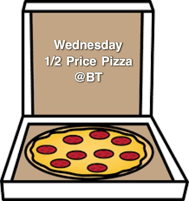 Wednesday 1/2 Price Pizza @btrestaurant_tavern!