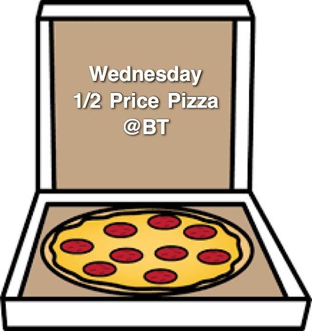 Wednesday 1/2 Price Pizza @btrestaurant_tavern!