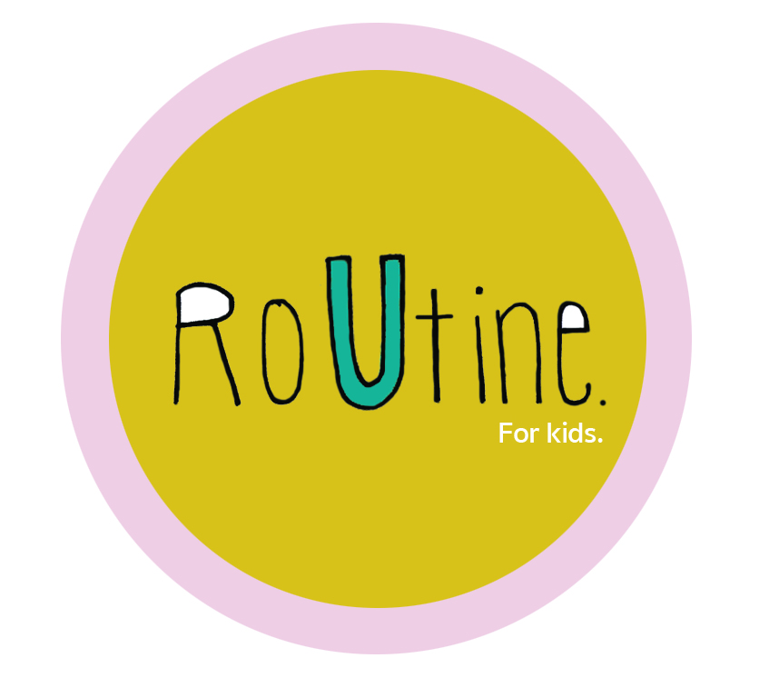 Routine for kids.