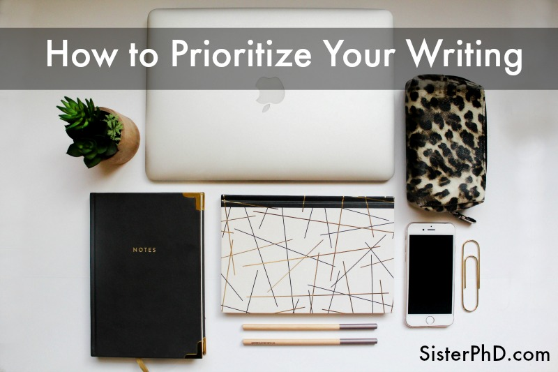 How to Prioritize Your Writing