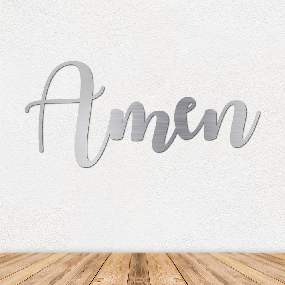 Amen Wall Art - Metal Wall Art - Stainless Steel Wall Art