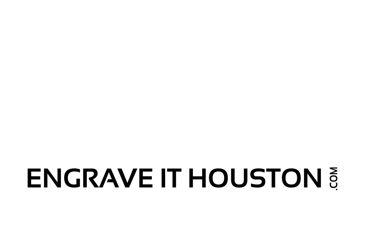 Engrave It Houston