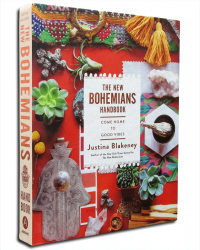 Justina Blakeney,   The New Bohemians Handbook: Come Home to Good Vibes