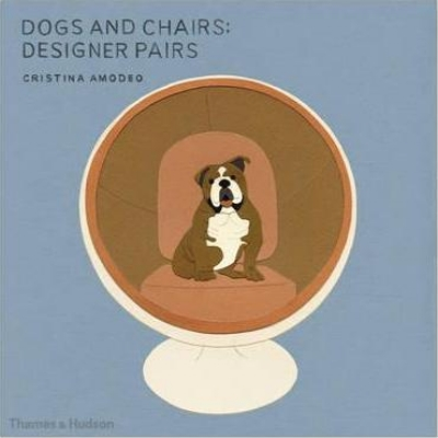 Cristina Amodeo,   Dogs and Chairs: Designer Pairs