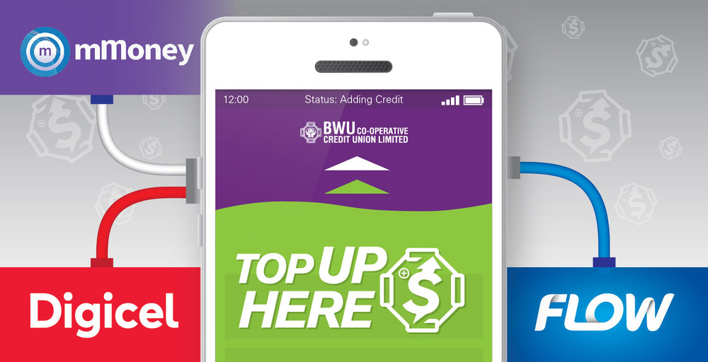 TOP UP and GO - We offer over the counter mobile phone top ups for your FLOW or DIGICEL accounts.We have also partnered with mMoney to allow our members to top up their mobile cash wallets, giving you even more payment options.