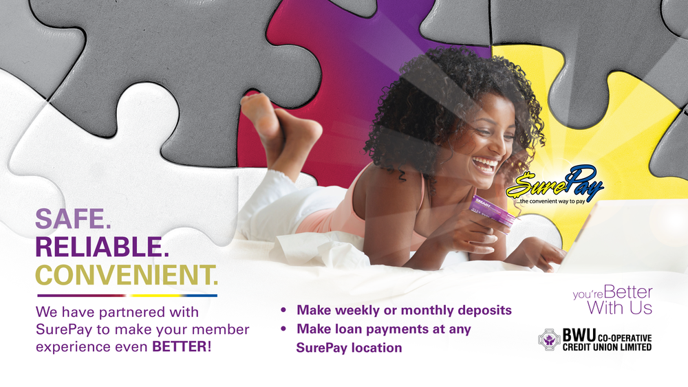 "Sure Payments - Pay your loan or make a deposit to any of your accounts at any of SurePay's 31 locations. No need to visit us.Simply provide your BWU Credit Union account number, our name (""BWU Credit Union""), and the name of the share or loan to which you will be making the payment."