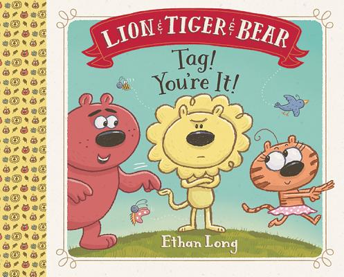 Long, Ethan 2016_03 - LION & TIGER & BEAR YOU'RE IT - PB - RLM PR.jpg