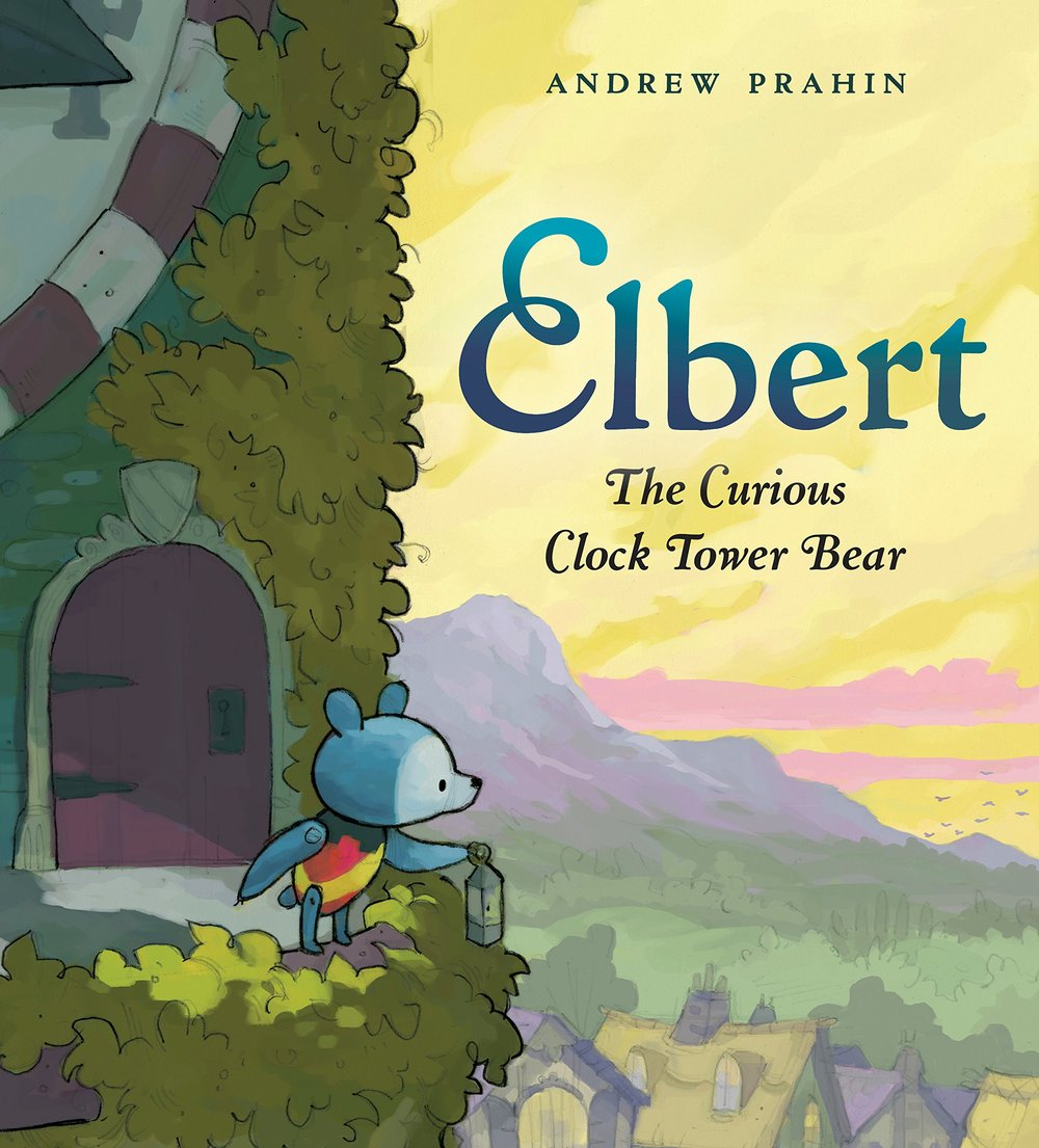 Prahin, Andrew 2019_03 - ELBERT THE CURIOUS CLOCK TOWER BEAR - PB - RLM PR.jpg