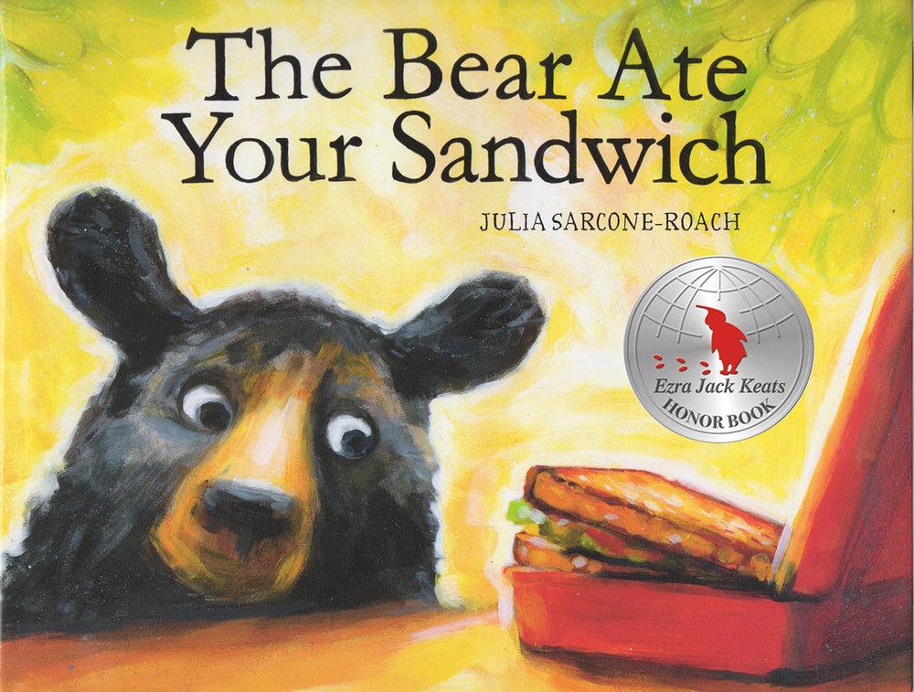 Sarcone-Roach, Julia 2015_01 - THE BEAR ATE YOUR SANDWICH - PB - RLM PR.jpg