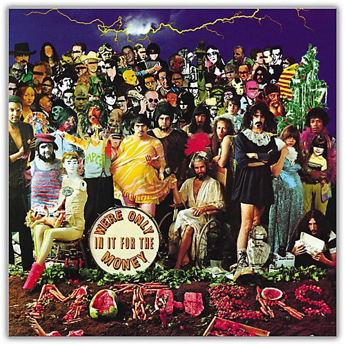 We're Only In It for the Money. The 3rd studio album by Frank Zappa and the Mothers of Invention. This album notoriously parodied the Sgt. Pepper album cover. Out of fear of being sued, this image was put inside of the album sleeve in the original pressings.