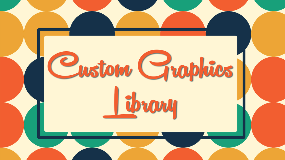Custom Graphics Library