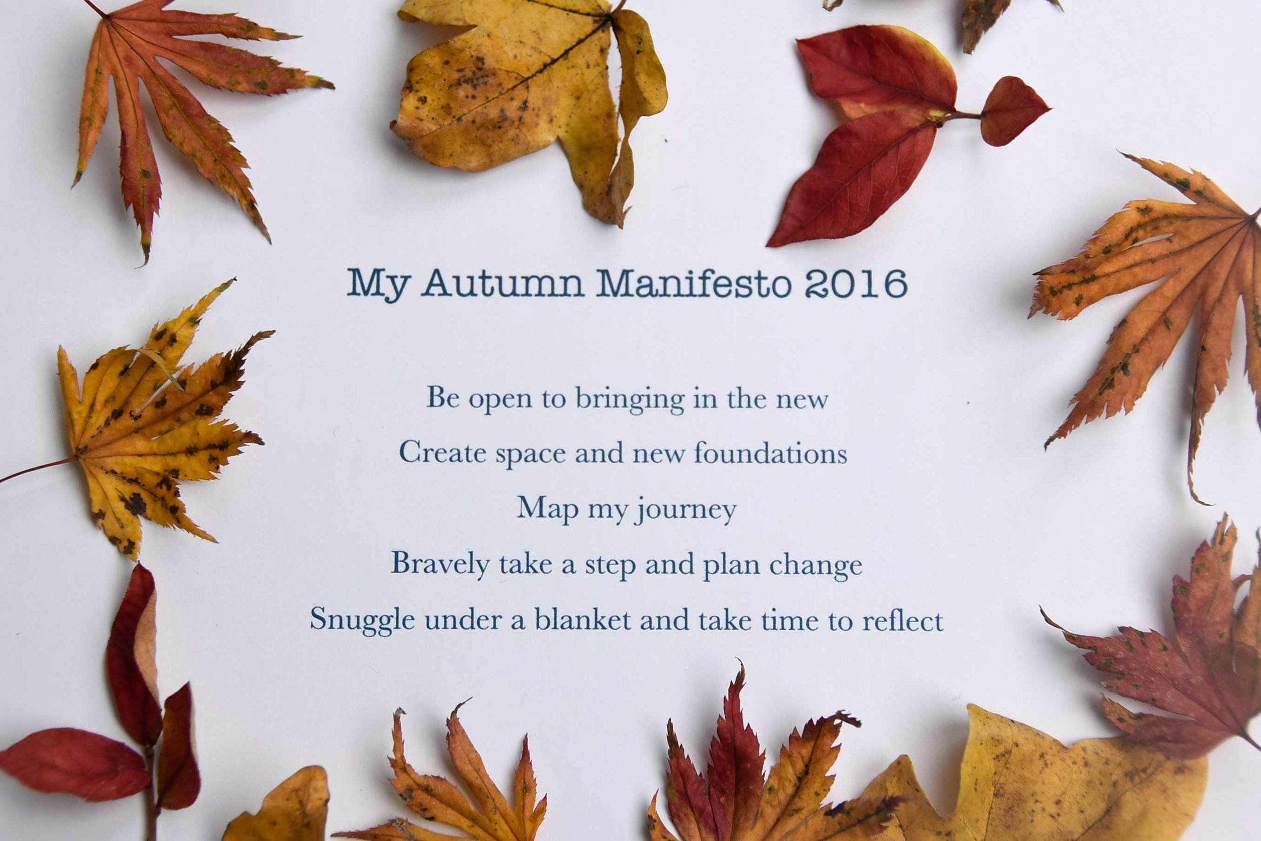My autumn manifesto 2016