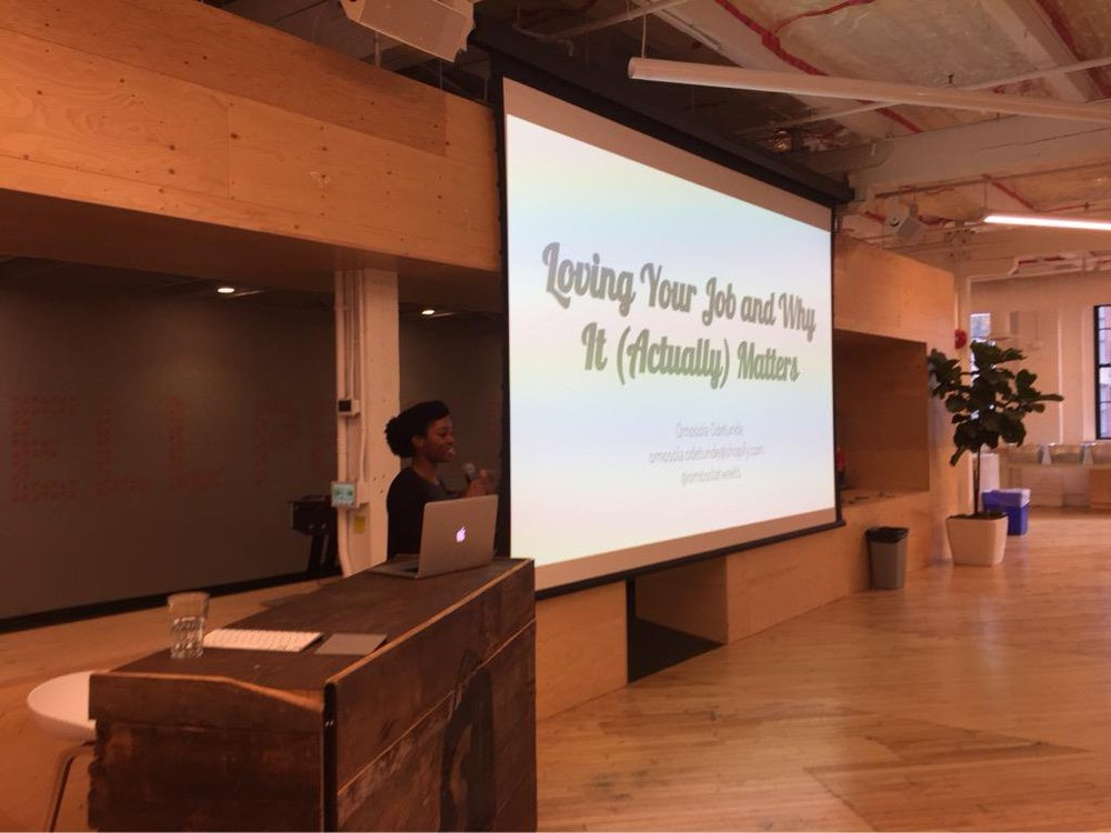 ALTERCONF Toronto - Loving Your Job and Why It (Actually) MattersToronto, Canada. 2015(photo from same talk given at RailsGirlsTO 2015 event)Video[career, professional development]
