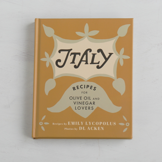 Italy Recipes for Olive and Vinegar Lovers - WRITTEN BY: EMILY LYCOPOLUS    PHOTOS BY: DL ACKEN