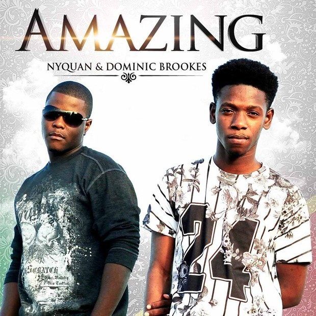 Amazing (Single) - Nyquan and Dominic Brookes