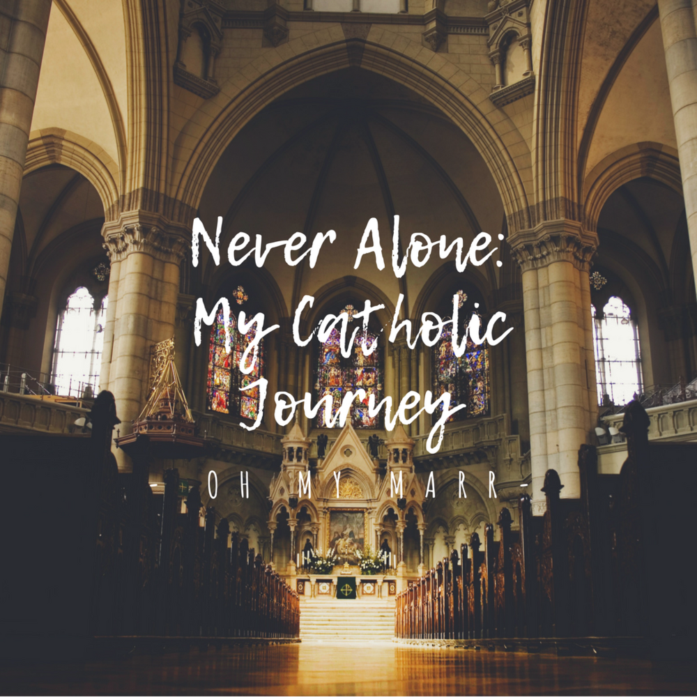 Never Alone my catholic journey.png