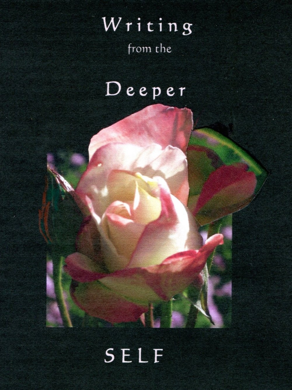 writing from the deeper self / naomi rose