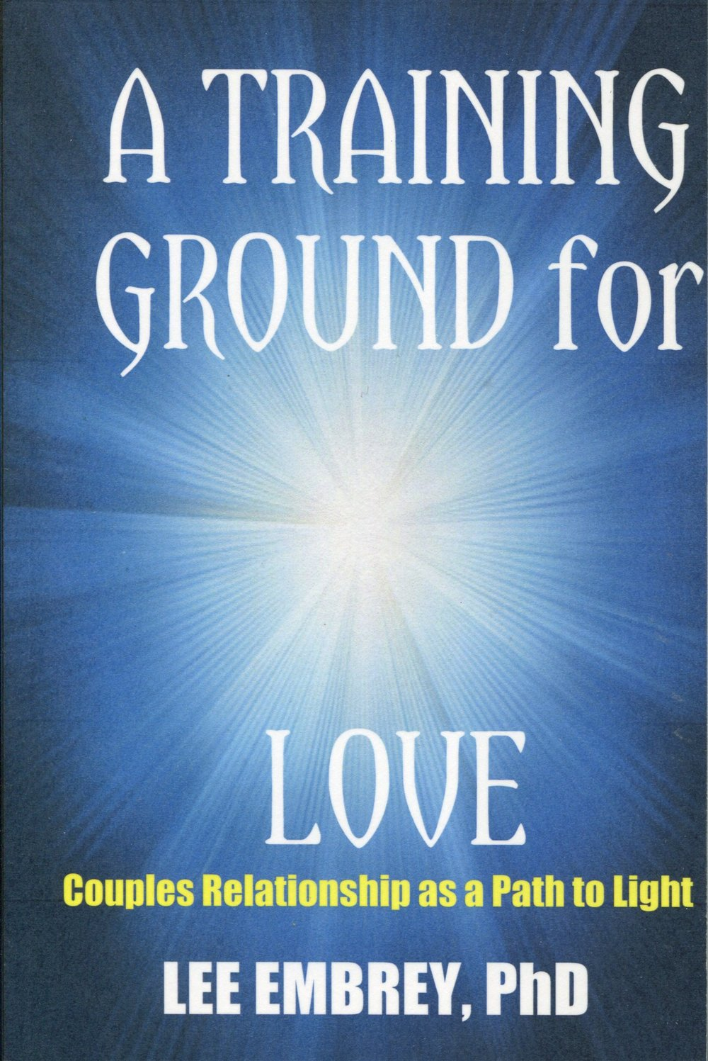 Lee Embrey, A Training Ground for Love (front cover).jpg