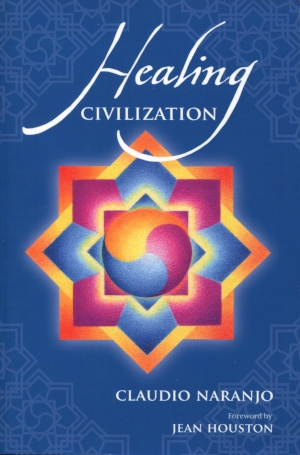 - HEALING CIVILIZATION: Bringing Personal Transformation into the Societal Realm, by CLAUDIO NARANJO, MD. Foreword by Jean Houston, PhDThe doctor has taken the pulse of our modern way of life, and concluded that it is very sick. How did this come to be? Is there a cure? Yes, once we find balance within our own