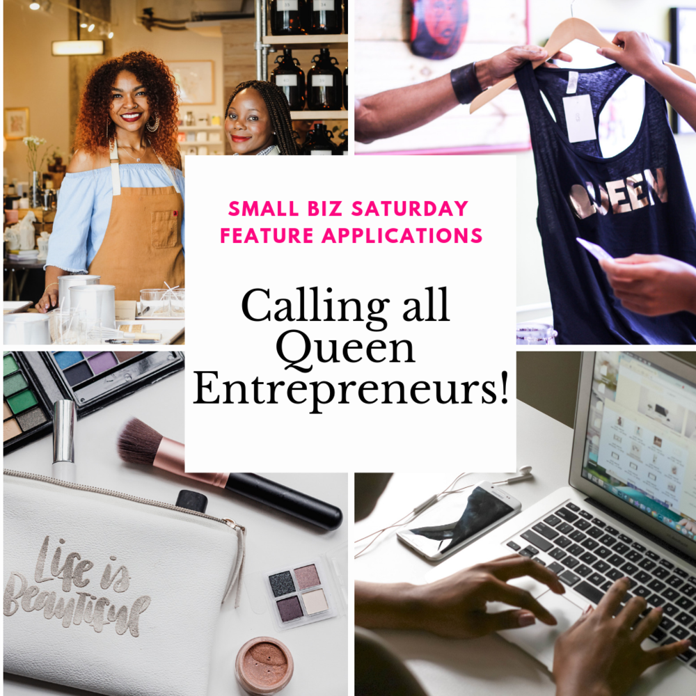 - Small Biz Saturdays will showcase a woman-owned small business. Applications to be featured can be found here.