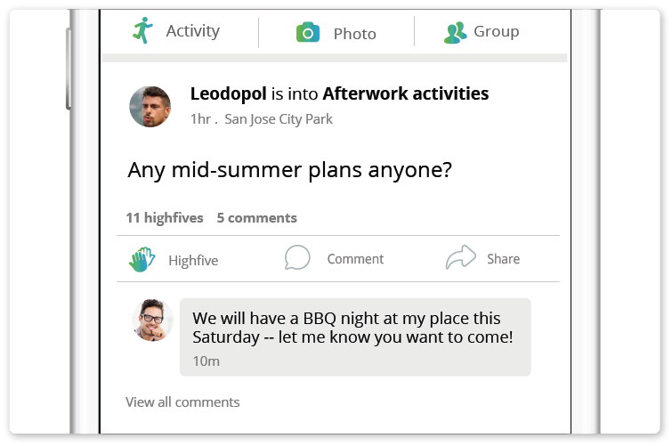 Feed   A personalized feed that connects members together. Here members share their interests, pictures and group events.  - Read more