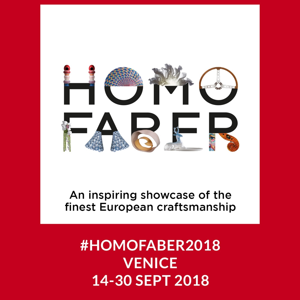 Homo Faber Exhibition Venice September 14-30 2018 -