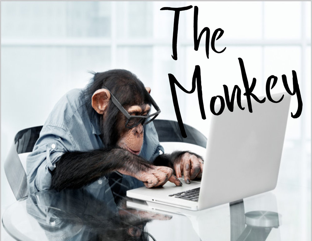 The Monkey wants to work hard for you!