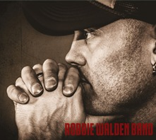 "Robbie Walden Band 2nd album - 2014    Includes iTunes Top-10 Single, ""Kiss Me Again"""