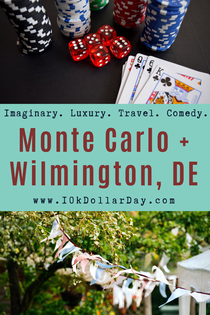 10k Dollar Day in Monte Carlo, Monaco + Wilmington, Delaware - Episode 41