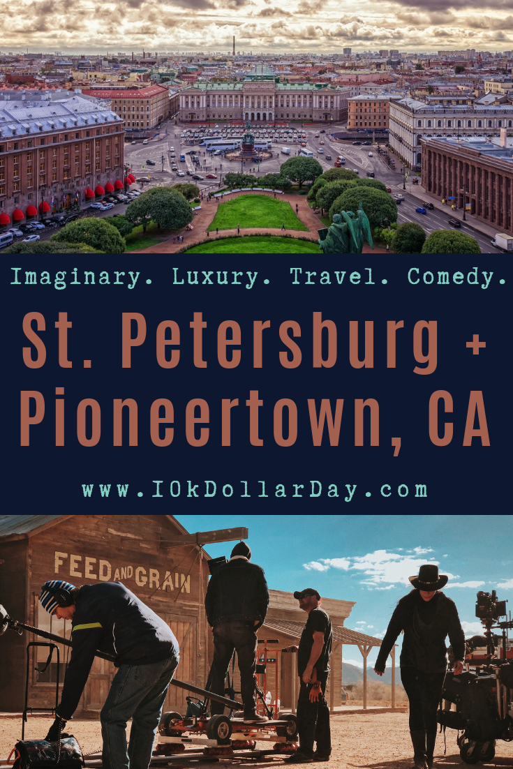 10k Dollar Day in Saint Petersburg, Russia + Pioneertown, California - Episode 42