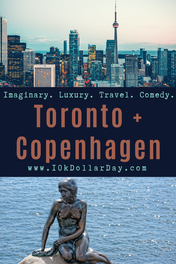 10k Dollar Day in Toronto, Canada + Copenhagen, Denmark - Episode 46