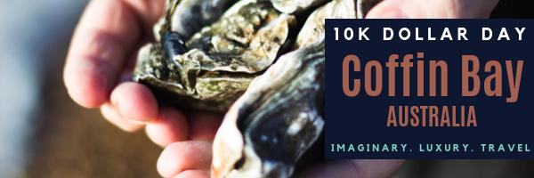 10k Dollar Day in Coffin Bay, Australia - Episode 38