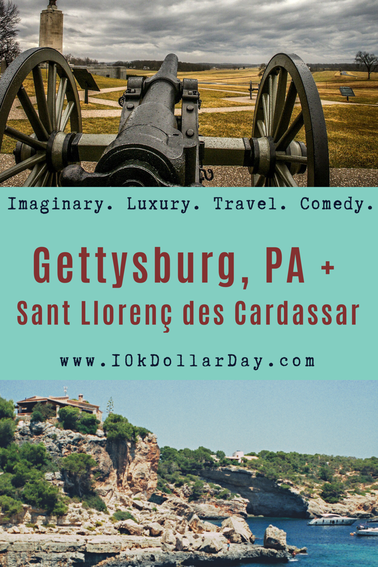 10K Dollar Day in Gettysburg, Pennsylvania + Sant Llorenç des Cardassar - Episode 47