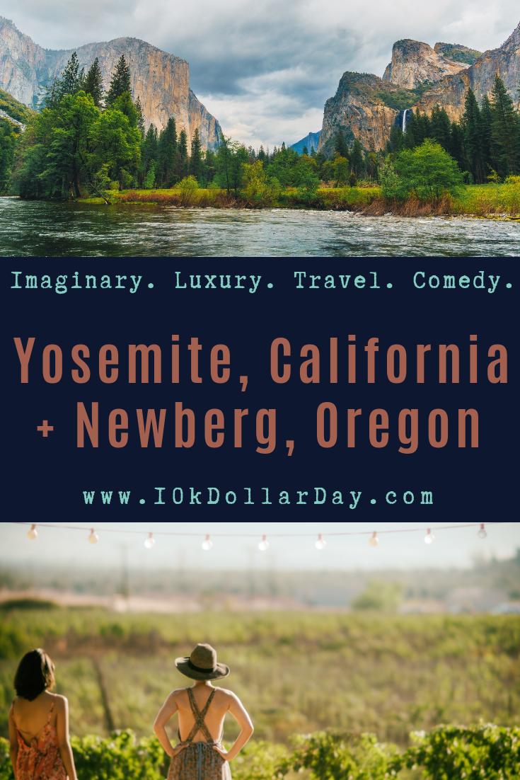 10K Dollar Day in Yosemite, California + Newberg, Oregon
