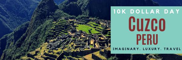 10K Dollar Day in Cuzco, Peru