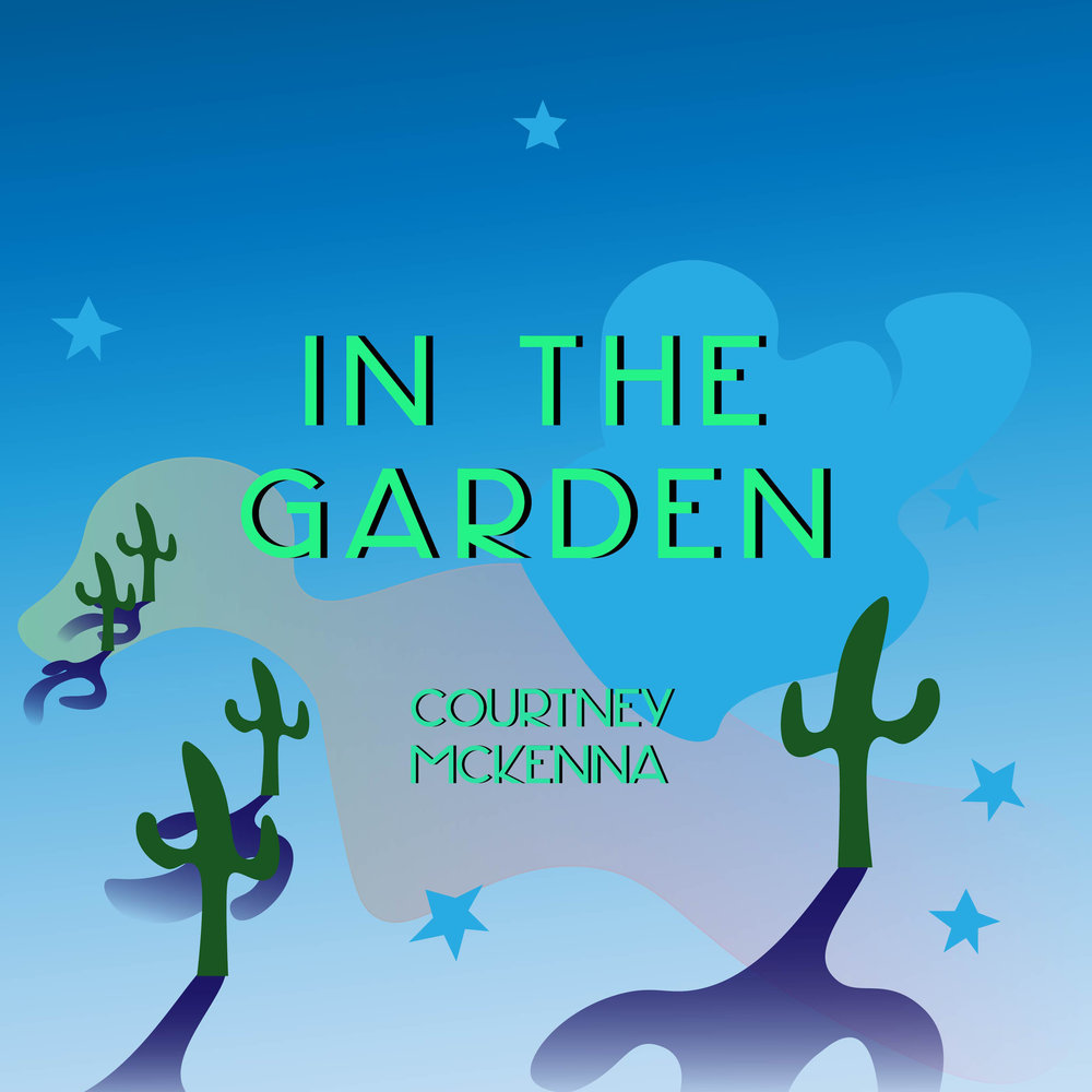 'In the Garden' is a solo acoustic folk ballad about emotional discovery and coming to terms with reality.  Released Friday, February 15th, 2019.