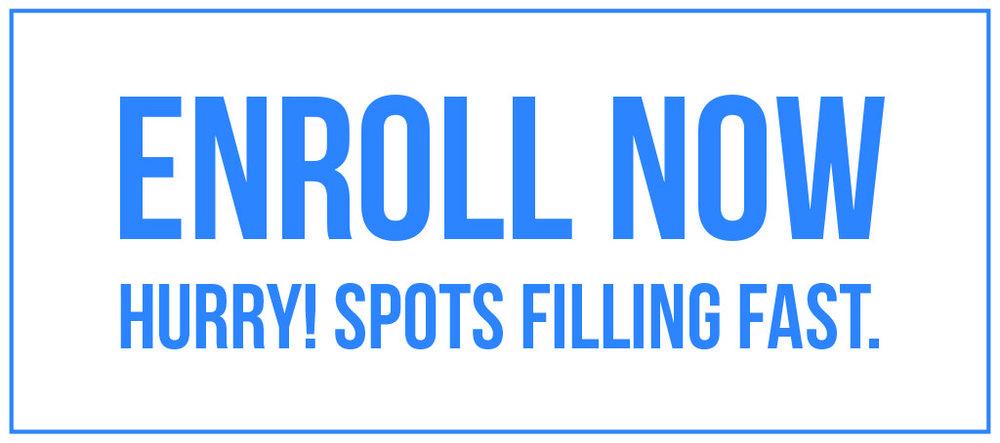enroll-now-spots-filling-fast-1024x454.jpg