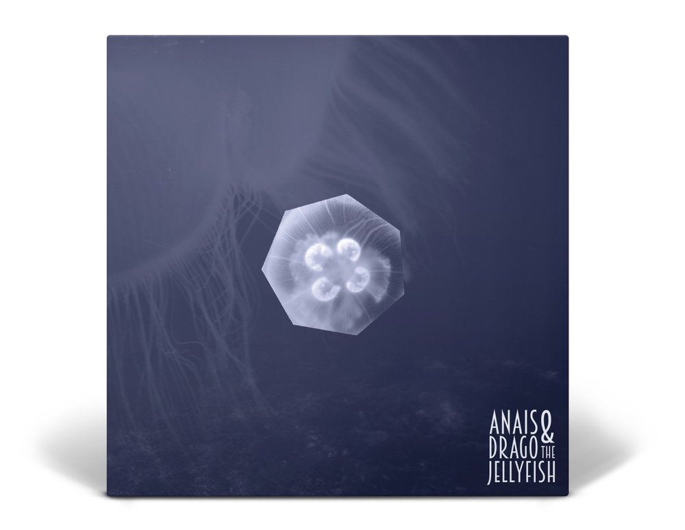 Anais Drago & The Jellyfish - CD edition - 06.10.18
