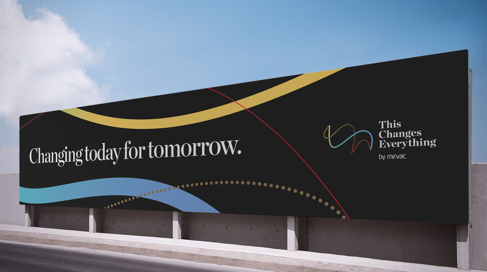 Mirvac This Changes Everything changing today for tomorrow billboard design