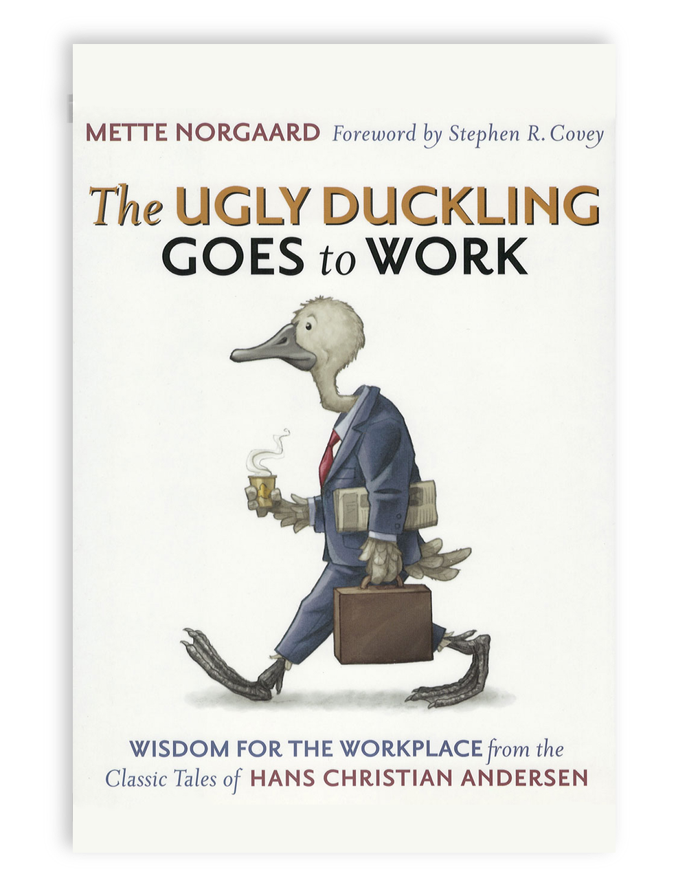 The Ugly Duckling Goes to Work Bookcover